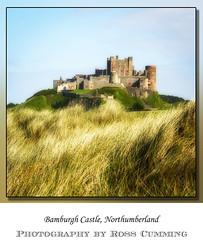 Bamburgh Castle (Ross Cumming) Tags: holiday castle landscape northumberland bamburgh orton 2016 bamburghcastle