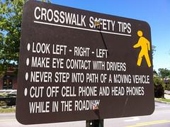 For the Dumb (The Goat Whisperer) Tags: sign university cross walk dumb alabama pedestrian auburn safety tips stupid crosswalk iphone