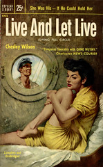 Popular Library 661 (uk vintage) Tags: unknownartist liveandletlive popularlibrary chesleywilson