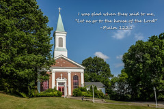 Inspirational Series - House of the Lord. (Mr. Pick) Tags: church inspirational scripture presbyterian 122 psalm glencliff