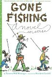 Gone Fishing: A novel in verse (profishingrods) Tags: fishing gone novel verse