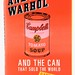 "138. Andy Warhol ""And the Can That Sold the World"""