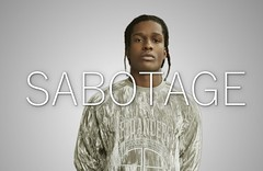"A$AP ROCKY - ""Sabotage"" At Long Last Asap 