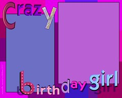 """crazybirthdaygirllayout - free scrapbook layout with link back"" digital design by mimitalks, married w/children (mimitalks, married, under grace) Tags: art digital fun psp layout design graphicdesign 3d graphics funny artistic digitalart arts mimi creation computerart valentines dimension creating visualart computergraphics creations digitalimaging 3dimensional digiscrap digitaldesign computerdesign digitaldesigns digitallayouts psp6 paintshopprocreations digitalproject digitalelements paintshopprocreation artcreations artisticcreations designingmoms mimitalks marriedwchildren computermagic psp10 passionateinspirations fundesigns computergraphicspink paintshoppro6creations digitalpuzzle imademyownpuzzle designingmomsgetdigital mimishare mimitalksmarriedwchildren mimitalksmarriedundergrace"