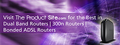 Dual Band Routers - 300n - Bonded Routers (TpadDotCom) Tags: music net apple wow computer pc buffalo mac stream films internet cable surfing bbc wifi modem link movies wireless linksys router asus mb antenna android broadband streaming adsl dlink belkin netflix iphone protocol callofduty netgear ipad downloading hulu tplink 80211n 300mb dualband buffering 300n iplayer battlefield3 halo4 draytek routerwirelesswifimodemadslcableinternetbroadband80211nprotocolnetgearasusbelkinbuffalodlinkdrayteklinksystplinkbufferingdownloadingstreamingsurfingnetpcmacappleipadiphoneandroidantennadual theproductsite