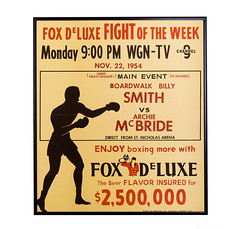 Boardwalk Billy Smith vs. Archie McBride (Curtis Gregory Perry) Tags: boardwalk billy smith vs archie mcbride boxing poster 1954 wgn 9 fox deluxe fight week boxer monday 900 pm november 22 nov main event light heavyweight 10 rounds direct from st saint nicholas arena beer flavor i