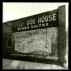 In The Dog House (pam's pics-) Tags: cameraphone bar highlands colorado lounge denver drinks tavern co cocktails outofbusiness ghostsign gost mixeddrinks thedoghouse pammorris pamspics hipsta appleiphone mobilephonephotography iphoneography hipstamatic claunch72monochrome mattyaln