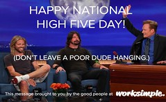 Happy National High Five Day from WorkSimple! (GetWorkSimple) Tags: hcm hr thetonightshow foofighters feedback conanobrien davegrohl socialenterprise hrtech employeerecognition careermanagement selfbranding performancemanagement managementprocess socialbusiness performancereviews employeeengagement performancemanagementsystem smartgoals jobadvice socialbiz socialhr hrtechnology performancefeedback socialgoals goalmanagementsoftware employeeperformancemanagement 360reviews goalmanagementapp socialperformancemanagement socialperformanceapp workclient communicationclient performancemanagementprocess performanceappraisalprocess performancemanagementprocedure workapp twitterforwork