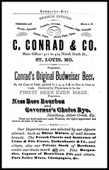"1882 "" Budweifer "" Bier - C. Conrad & Co. - Conrad's Original Budweiser Beer (carlylehold) Tags: street original opportunity history robert beer saint st rose mobile louis moss ky stlouis it email here rye mo smartphone join co bier choice stories bourbon tmobile budweiser conrad lager happens keeper 1882 signup whiskies haefner governers conrads carlylehold budweifer moithappenedhere solavei haefnerwirelessgmailcom"
