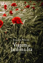 'Viagem ao Jardim da Ira' | A book by Joaquim Murale | 2014 (Antnio Jos Rocha) Tags: portugal capa eu cover poesia 40 livro escritor portugus 40anos lnguaportuguesa joaquimmurale viagemaojardimdaira