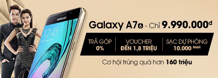 Mua Galaxy A7 2016 giá sốc 9.990.000đ – cơ hội trúng 10 Galaxy A7 2016, J5 2016 và rất nhiều ưu đãi hấp dẫn khác