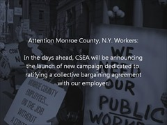 Maggie: You Have Unfinished Business in Monroe County (CSEA Monroe County, N.Y. Local 828) Tags: jobs union rochester congress government unions librarians activism scandal dmv nurses gop brooks cba 2012 rochesterny policeofficers clerical chemists busdrivers monroecounty truckdrivers unioncontract csea sanitationworkers unionactivists probationofficers monroecountyny hospitalworkers publicemployees workerrights collectivebargainingagreement monroecountyofficebuilding publicworkers ratify local828 csearegion6