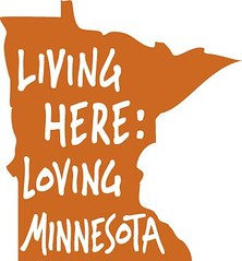 Living Here, Loving Minnesota