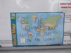 19th May 2016 (themostinept) Tags: london window writing graffiti words map scrawl southwark se1 elephantandcastle stgeorgesroad bethechangeyouwishtoseeintheworld