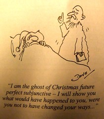 2011_12_210022 (t5) - the ghost of Christmas future perfect subjunctive (Gwydion M. Williams) Tags: uk greatbritain england funny britain satire humor humour scrooge achristmascarol dickens privateeye