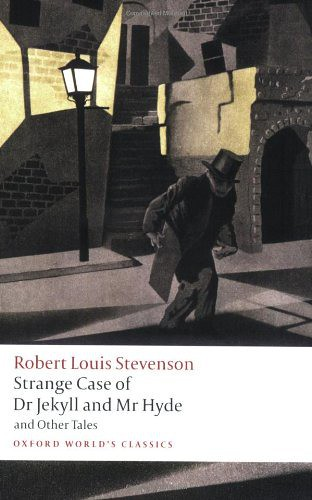 Strange Case of DR JEKYLL AND MR HYDE and Other Tales - Robert Louis Stevenson