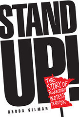 Stand Up: The Story of Minnesota\'s Protest Tradition