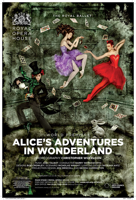 "Poster for Christopher Wheeldon's Alice's Adventures in Wonderland. The Royal Ballet 2010/11 season. <a href=""http://www.roh.org.uk/productions/alices-adventures-in-wonderland-by-christopher-wheeldon"" rel=""nofollow"">www.roh.org.uk/productions/alices-adventures-in-wonderlan...</a>"