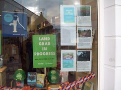 Worthing beware- Land grab in progress! (London&SouthEast Oxfam) Tags: land grab