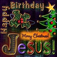 Happy Birthday, Jesus! (mimitalks, married, under grace) Tags: art digital fun psp layout design graphicdesign 3d graphics funny artistic god jesus digitalart arts mimi creation computerart valentines dimension creating computergraphics creations digitalimaging 3dimensional digiscrap digitaldesign computerdesign digitaldesigns digitallayouts psp6 paintshopprocreations digitalproject digitalelements paintshopprocreation artcreations artisticcreations designingmoms mimitalks marriedwchildren computermagic psp10 passionateinspirations fundesigns computergraphicspink paintshoppro6creations digitalpuzzle imademyownpuzzle designingmomsgetdigital mimishare mimitalksmarriedwchildren happybirthdayjesusimage spiritualchristmasimage religiouschristmasimage