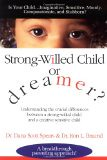 Strong-Willed or Dreamer