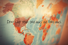 don't let your dreams be dreams (Bazzerio) Tags: film pen writing photography lyrics text wanderlust adventure worldmap scratch jackjohnson edit tumblr dontletyourdreamsbedreams bazzerio 52quotesproject