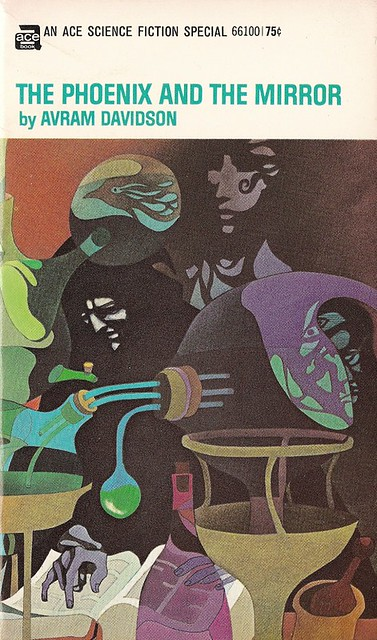 Avram Davidson - The Phoenix in the Mirror (Ace 1969)