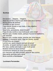 Um pouquinho do que minha irmã escreve! Ela faz parte de um blog bem legal www.http://tangramdasideias.blogspot.com