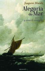 Alegoria do Mar | A book by Joaquim Murale (Antnio Jos Rocha) Tags: portugal capa cover poesia livro literatura 2015 joaquimmurale precedidade4cartasdeestrangeiro alegoriadomar sedapublicaes poesiaemprosa