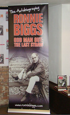 Banner at the launch (Ronnie Biggs The Album) Tags: ronnie biggs greattrainrobbery oddmanout ronniebiggs ronaldbiggs