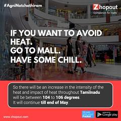#AgniNatchathiram  - Zhopout (zhopout.com) Tags: sun hot mall heat chill tamilnadu agni agninatchathiram natchathiram chennaimalls zhopout