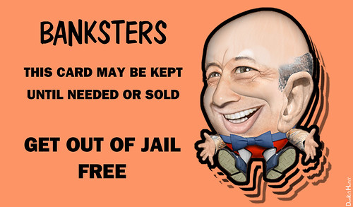 Banksters - Get Out of Jail