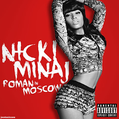 Nicki Minaj - Roman in Moscow (Jonatas Ciccone) Tags: pink music art digital roman moscow itunes cover single hip hop friday nicki reloaded ciccone jonatas minaj