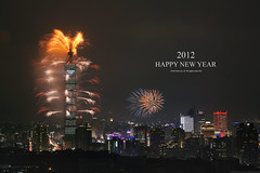 Happy New Year 2012 & Taipei 101 Fireworks  Jan. 1, 2012 (*Yueh-Hua 2013) Tags: longexposure sky building tower architecture skyscraper canon landscape eos fireworks explore 101 5d    canonef2470mmf28lusm  happynewyear       101  canoneos5d    horizontalphotograph markins    l  taipei101internationalfinancialcenter sirui tigerpeak  photoclam ballheads  n2204 pc44ns siruin2204 pc69up3 pg50cameraplate 2012january