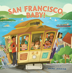 San Francisco, Baby! (wardomatic) Tags: color kids illustration book childrensbook