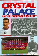 Crystal Palace a Complete Record 1905-1989 (The Wright Archive) Tags: mike by book published with crystal books palace record sands rev nigel 1990 complete breedon purkiss 19051989