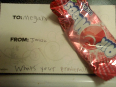 To: Megan From: Jacob. What's your problem?!