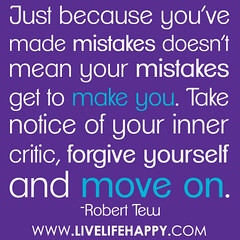 Just because you've made mistakes doesn't mean...