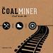 Cagle_ Coal Miner Label