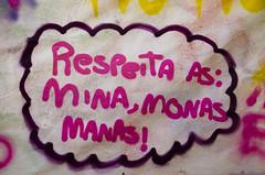 """Respeita as: Minas, Monas e Manas!"" (SamNeves1993) Tags: brazil woman brasil avenida women respect mulher rape sp brazilian feminism mulheres manifesto paulista feminismo manifestao feminista temer patriarcado estupro"