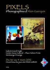 Pixels, iPhonographies by Alain Guerquin (Spirit of color) Tags: exposition pixels affiche iphoneography iphonographie iphoneographie guerquin alainguerquin