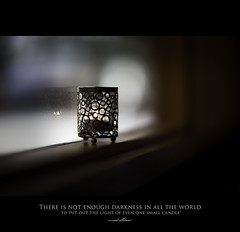 120 Quotes project | Quote 19 (Musaad (CJ)) Tags: world light 120 field project dark lens fire photo flickr alone candle dof darkness bokeh quote small group creative flame photographs lone l ideas depth 60 facebook musaad azzahrani