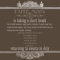 *paper moon* taking a break (the_innocence) Tags: store break events pm papermoon