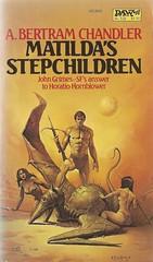 A. Bertram Chandler - Matilda's Stepchildren (DAW 1983) (horzel) Tags: sciencefiction bookcover abertramchandler dawbooks johngrimes kenwkelly