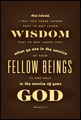 fellow beings (LDS typography) Tags: typography christ christian service mormon wisdom bookofmormon mosiah fellowbeings