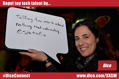 Repel top tech talent by talking too much about nothing that's interesting (Dice.com) Tags: hiring sxsw hr sxswi buffalobillards repel mashable dicecom diceconnect mashsxsw