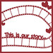 This is Our Story Filmstrip Overlay