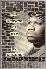 """""""The Science of Rap"""" by KRS-ONE (fotoflow / Oscar Arriola) Tags: usa history america book us united performance culture science american hiphop states rap 1990s instruction rapping krsone"""