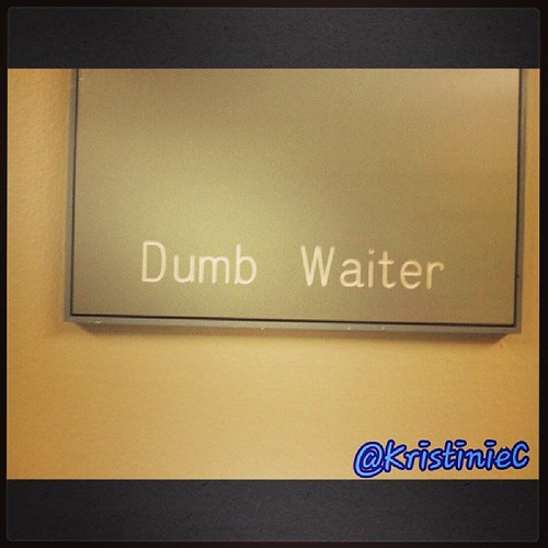 Saw this room labeled .Dumb Waiter. at a hospital LOL not exactly sure what or why but it was funny #ho