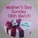 Mother's Day Sunday 18th March